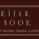 Valerie Fraser Luesse: The Writer & her Book (with giveaway)
