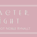 Character Spotlight: Laura Frantz's Noble Rynallt