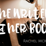Rachel McMillan: The Writer & her Book (with giveaway)